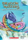 Dragon Masters #10: Waking the Rainbow Dragon