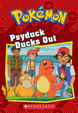 Pokémon: Classic Chapter Book: Psyduck Ducks Out