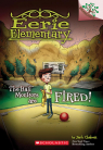 Eerie Elementary #8: The Hall Monitors are Fired!