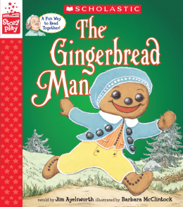 A StoryPlay Book: The Gingerbread Man