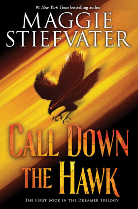 The Dreamer Trilogy, Book 1: Call Down the Hawk