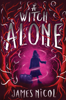 The Apprentice Witch #2: A Witch Alone