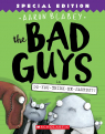 The Bad Guys #7: The Bad Guys in Do-You-Think-He-Saurus?!: Special Edition