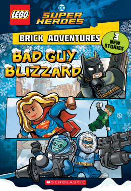 Lego DC: Brick Adventures #1: Bad Guy Blizzard