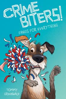 Crimebiters #4: No Bark All Bite