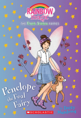 Farm Animal Fairies #3: Penelope the Foal Fairy