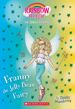 The Sweet Fairies #3: Franny the Jelly Bean Fairy