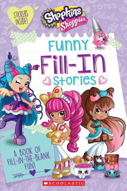 Shopkins: Shoppies: Funny Fill-In Stories