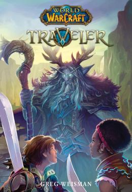 World of Warcraft: Traveler, Book 1: Traveler