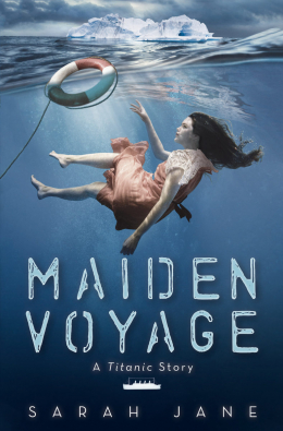 Maiden Voyage: A Novel of the Titanic