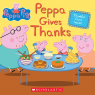 Peppa Pig: Peppa Gives Thanks