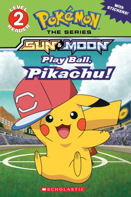 Pokémon: Alola Reader #5: Play Ball, Pikachu!