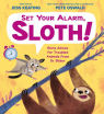 Set Your Alarm, Sloth!: More Advice for Troubled Animals from Dr. Glider
