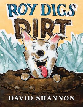 Roy Digs Dirt