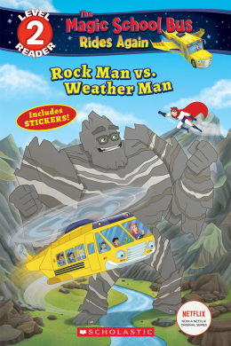 Scholastic Reader, Level 2: Magic School Bus Rides again: Battle of Rock Mountain