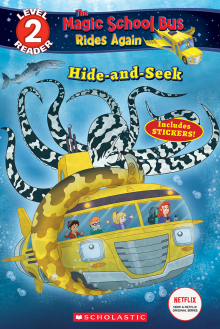 Scholastic Reader Level 2: Magic School Bus Rides Again: Hide And Seek