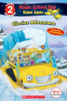 Scholastic Reader Level 2: Magic School Bus Rides Again: Tales Glaciers Tell