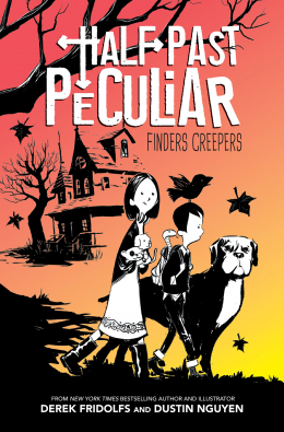 Finders Creepers (Half Past Peculiar, Book 1)