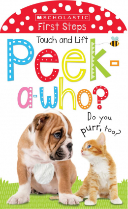 Scholastic Early Learners: Peek A Who: Do You Purr, too?