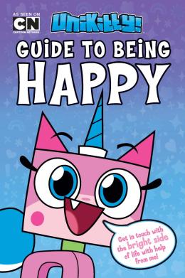 Lego Unikitty: Unikitty's Guide To Being Happy