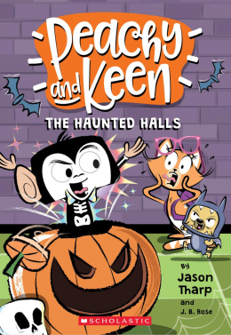 Peachy and Keen Book #3: The Haunted Halls
