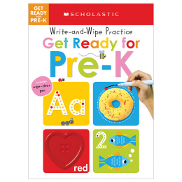 Scholastic Early Learners: Write & Wipe Practice: Get Ready For Pre-K