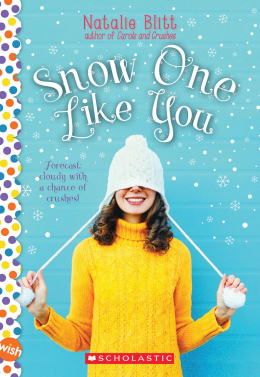 Snow One Like You: A Wish Novel