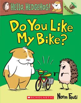 Hello, Hedgehog! 1: Do You Like My Bike?
