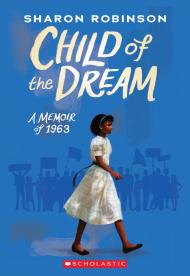 Child of the Dream (A Memoir of 1963)