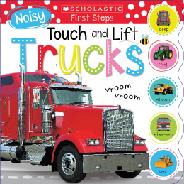 Scholastic Early Learners: Noisy Touch And Lift Truck (Revised)