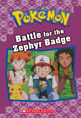 Pokémon Classic Chapter Book #13: Battle for the Zephyr Badge