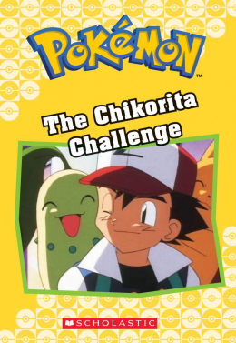 Pokémon Classic Chapter Book #11: The Chikorita Challenge