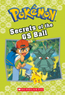 Pok�mon Classic Chapter Book #16: Secrets of the GS Ball