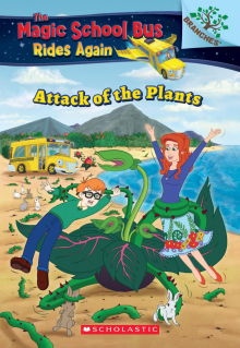 Magic School Bus Rides Again: Attack of the Plants