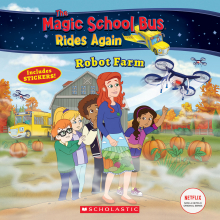 Magic School Bus Rides Again: Robot Farm