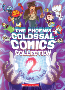 Phoenix Colossal Comics Collection: Volume Two