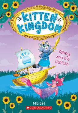 Tabby and the Catfish (Kitten Kingdom #3)