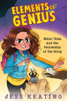 Nikki Tesla and the Fellowship of the Bling (Elements of Genius #2)