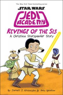 Star Wars: Jedi Academy #7: Revenge of the Sis