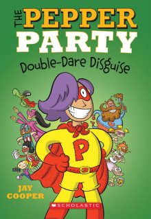 The Pepper Party Double Dare Disguise (The Pepper Party #4)