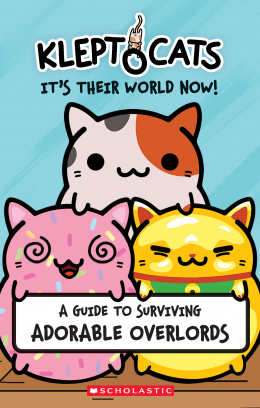 Kleptocats: It's their World Now!