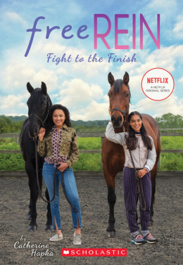 Free Rein: Fight to the Finish