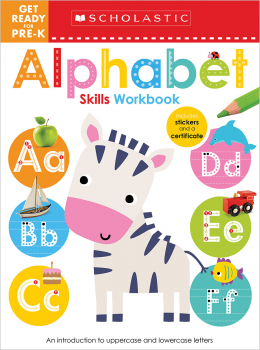 Scholastic Early Learners: Get Ready for Pre-K Skills Workbook: Abc