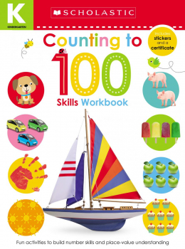 Scholastic Early Learners: Kindergarten Skills Workbook: Counting To 100