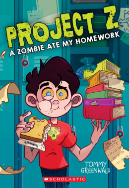A Project Z #1: A Zombie Ate My Homework