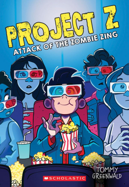 Attack of the Zombie Zing (Project Z #3)