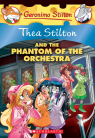 Thea Stilton #29: The Phantom of the Orchestra