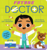 Future Doctor (A Future Baby Book)