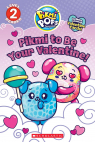 Pikmi Pops: Valentine's Day (Reader #1)