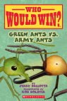 Green Ants vs. Army Ants (Who Would Win?)